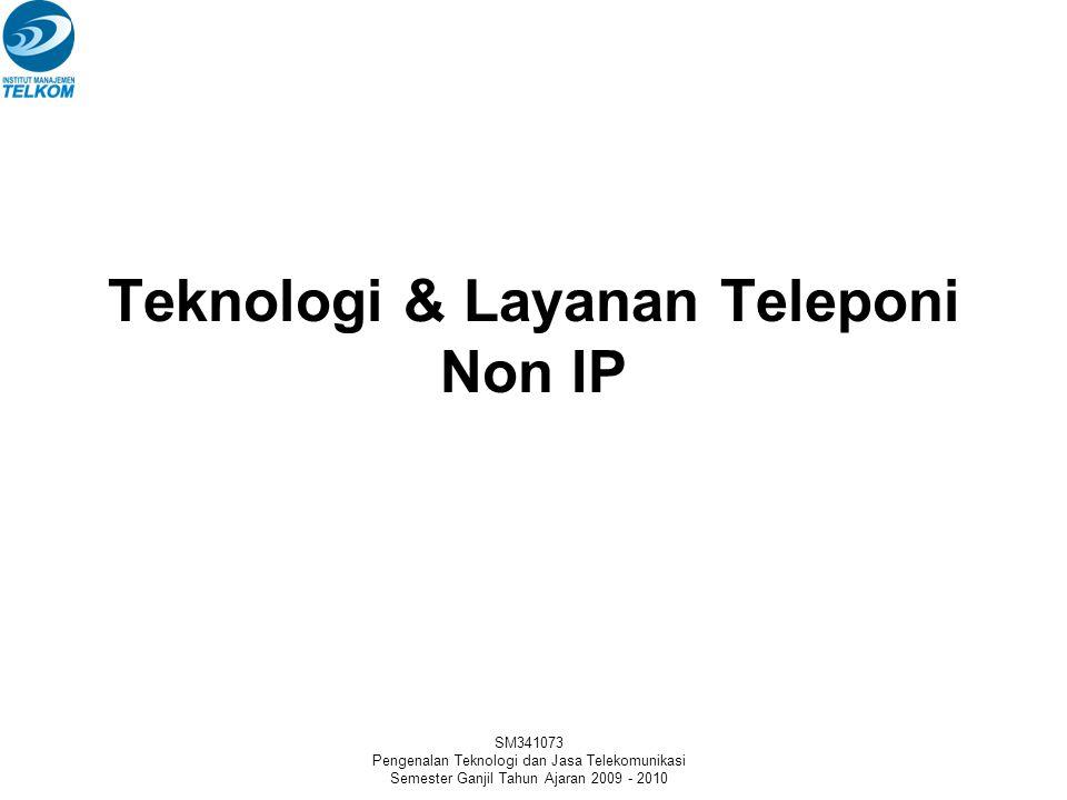Teknologi & Layanan Teleponi Non IP