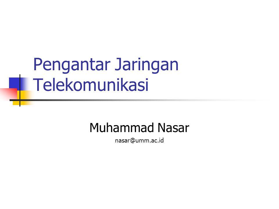 Pengantar Jaringan Telekomunikasi