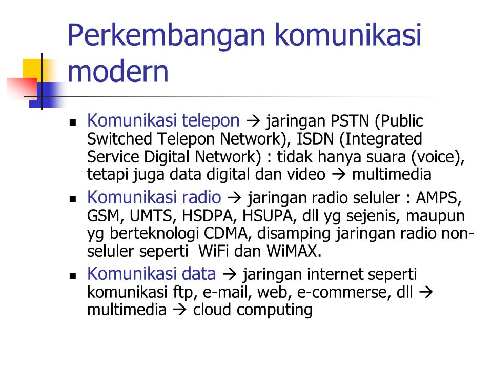 Perkembangan komunikasi modern