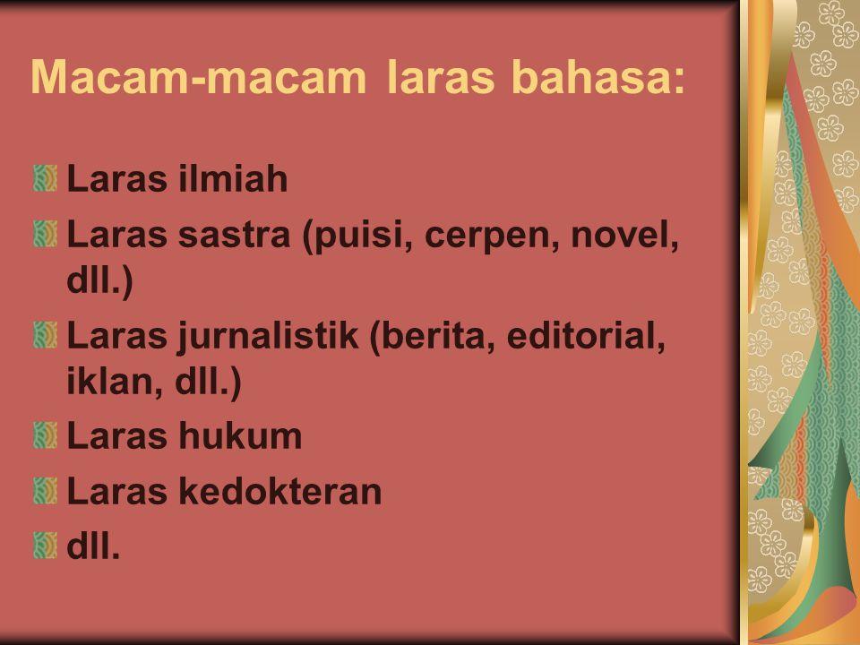 Macam-macam laras bahasa: