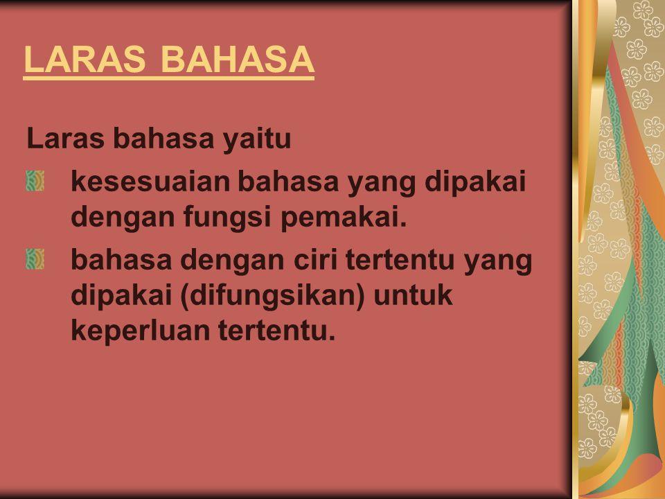 LARAS BAHASA Laras bahasa yaitu