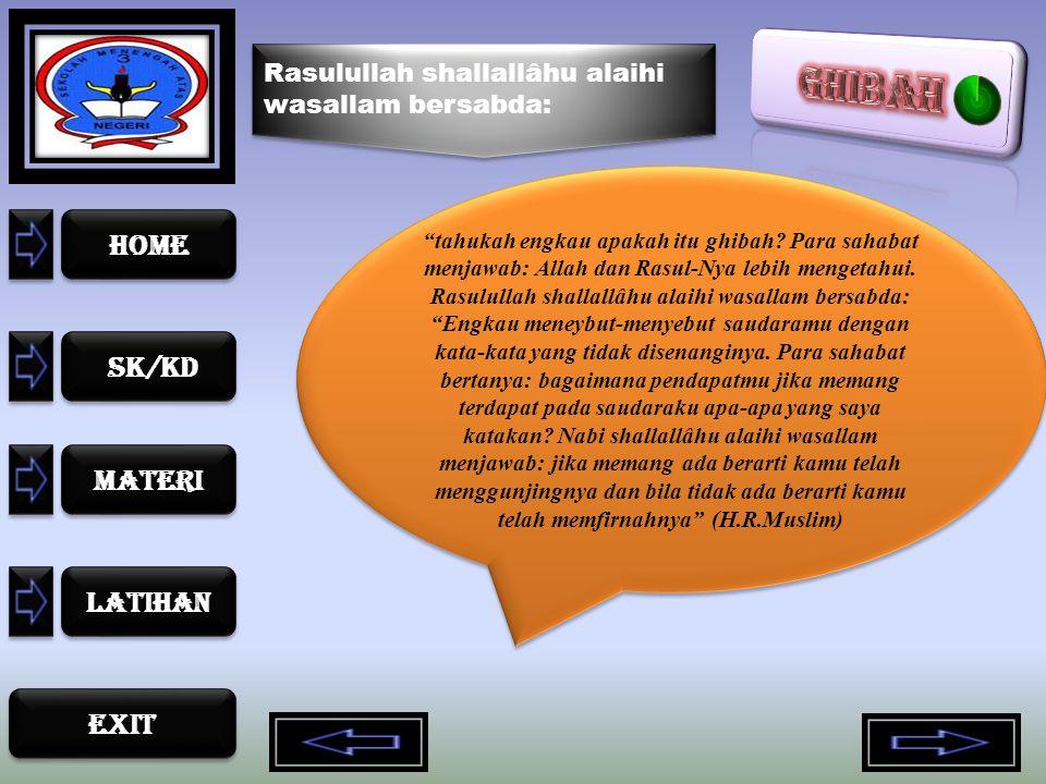 Rasulullah shallallâhu alaihi wasallam bersabda:
