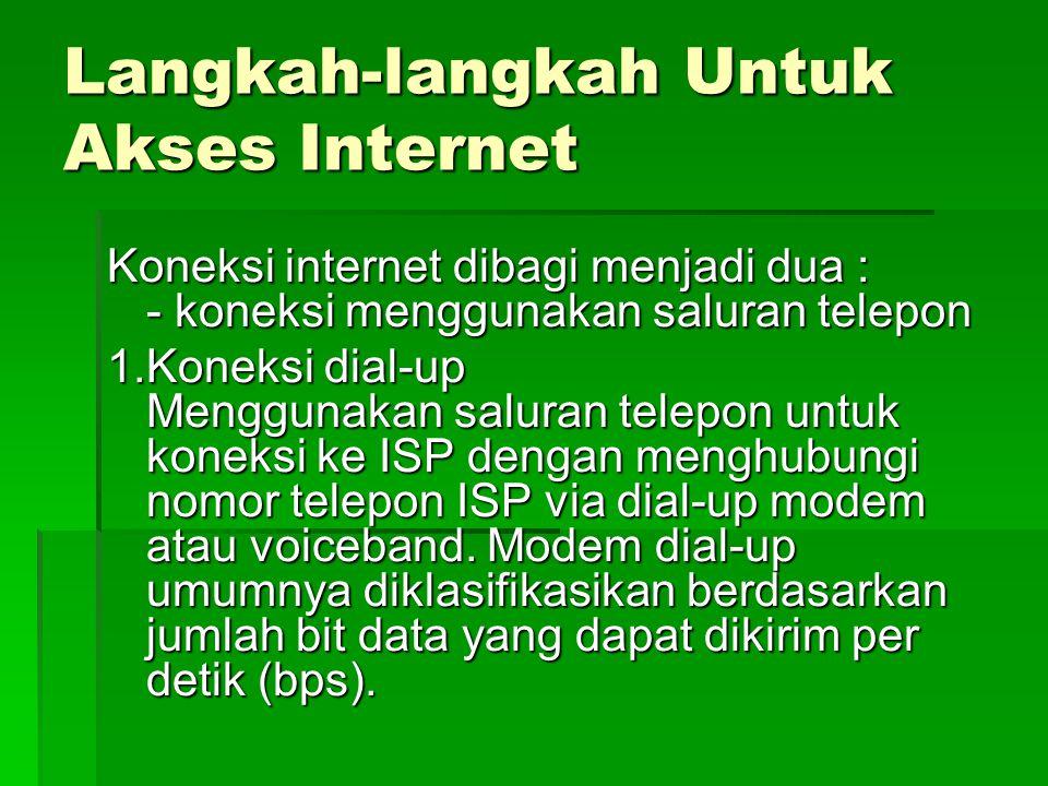 Langkah-langkah Untuk Akses Internet