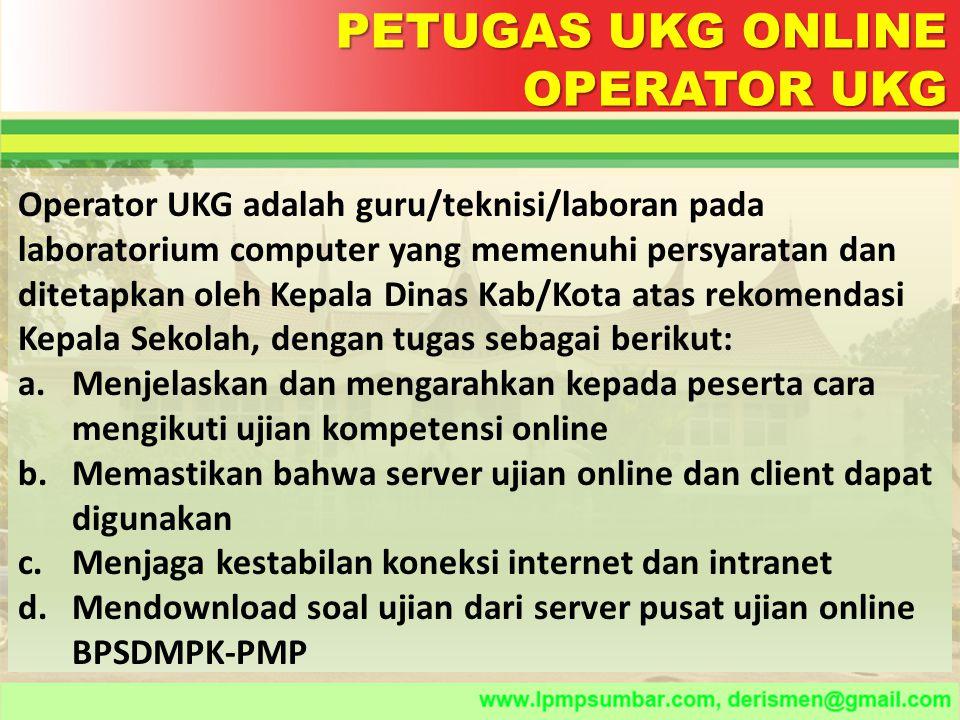 PETUGAS UKG ONLINE OPERATOR UKG