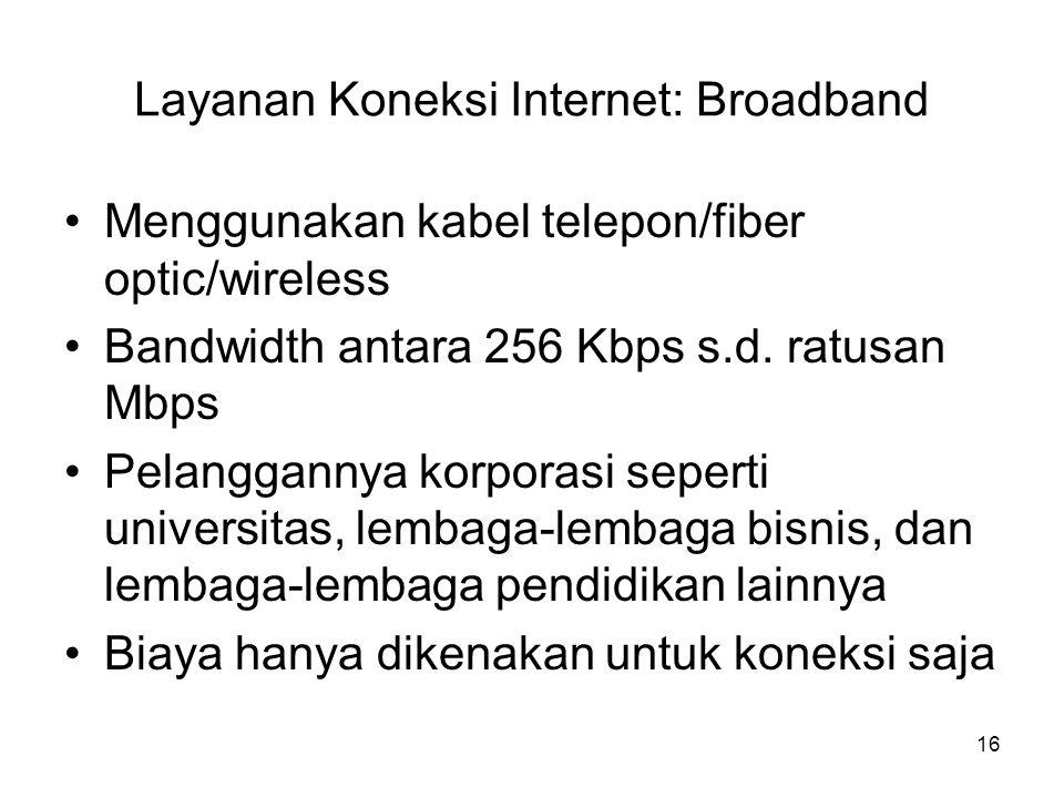 Layanan Koneksi Internet: Broadband