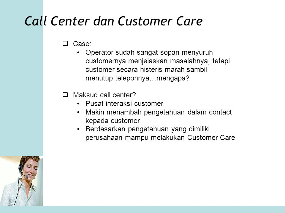Call Center dan Customer Care