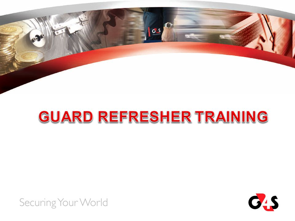 GUARD REFRESHER TRAINING