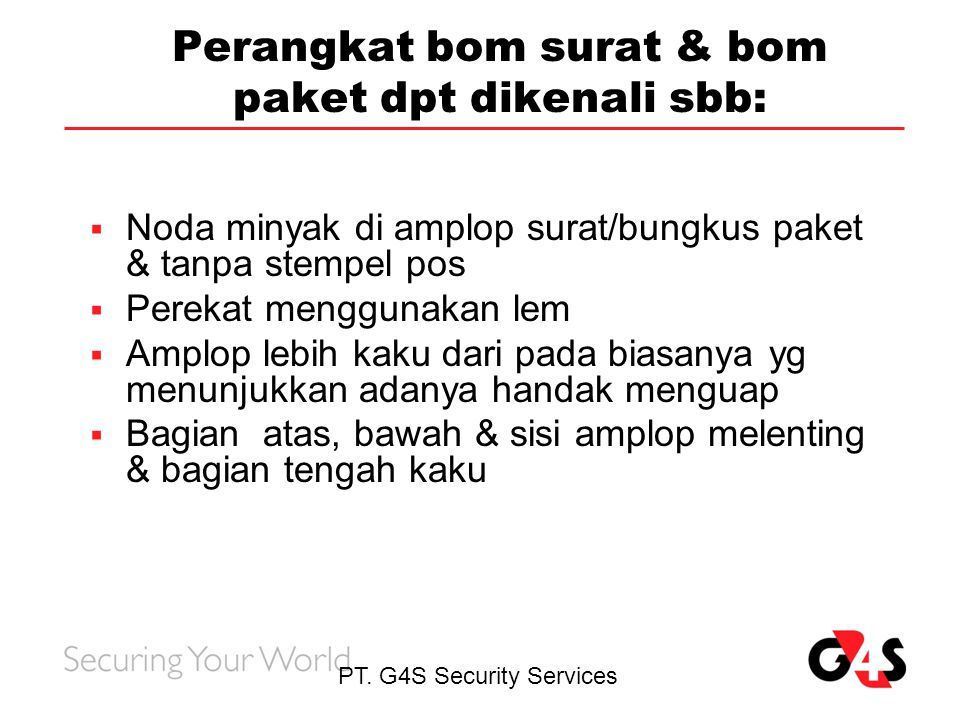Perangkat bom surat & bom paket dpt dikenali sbb: