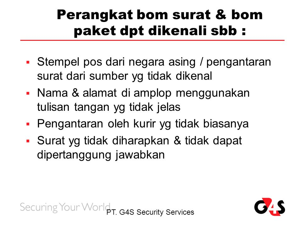 Perangkat bom surat & bom paket dpt dikenali sbb :