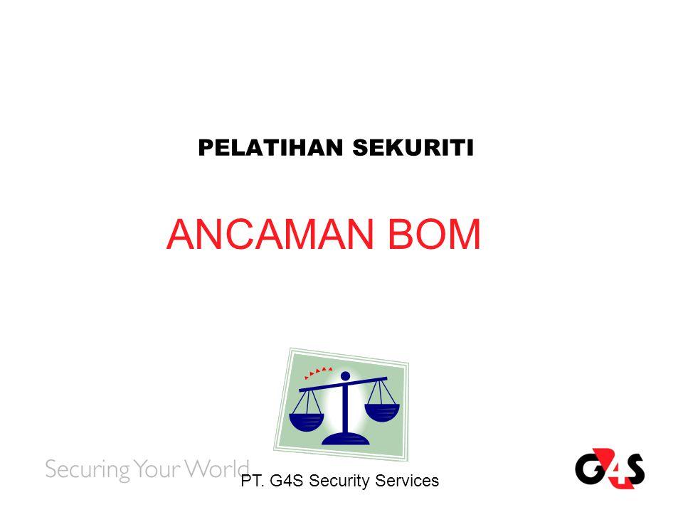 ANCAMAN BOM PELATIHAN SEKURITI PT. G4S Security Services