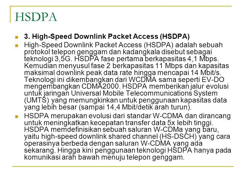 HSDPA 3. High-Speed Downlink Packet Access (HSDPA)