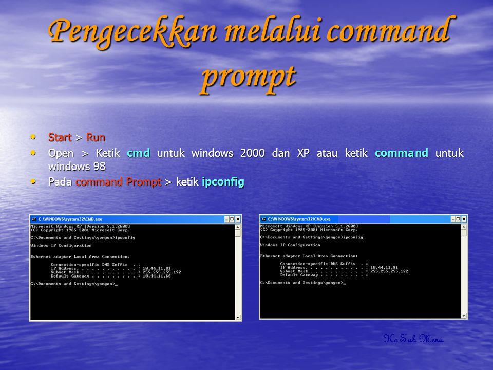 Pengecekkan melalui command prompt