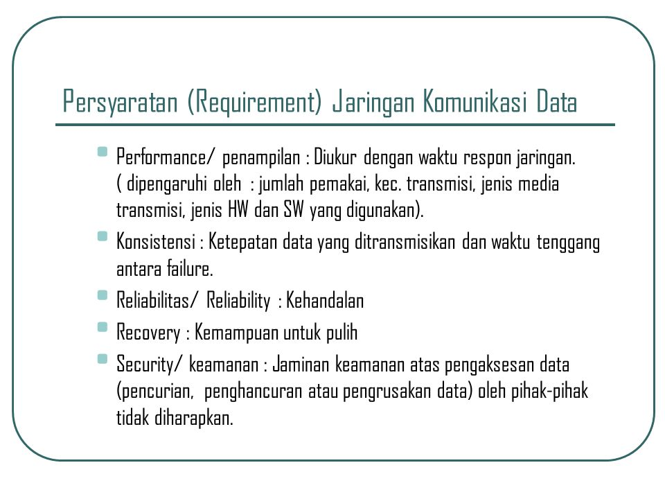 Persyaratan (Requirement) Jaringan Komunikasi Data