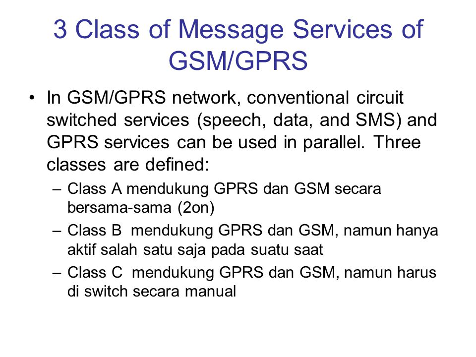 3 Class of Message Services of GSM/GPRS
