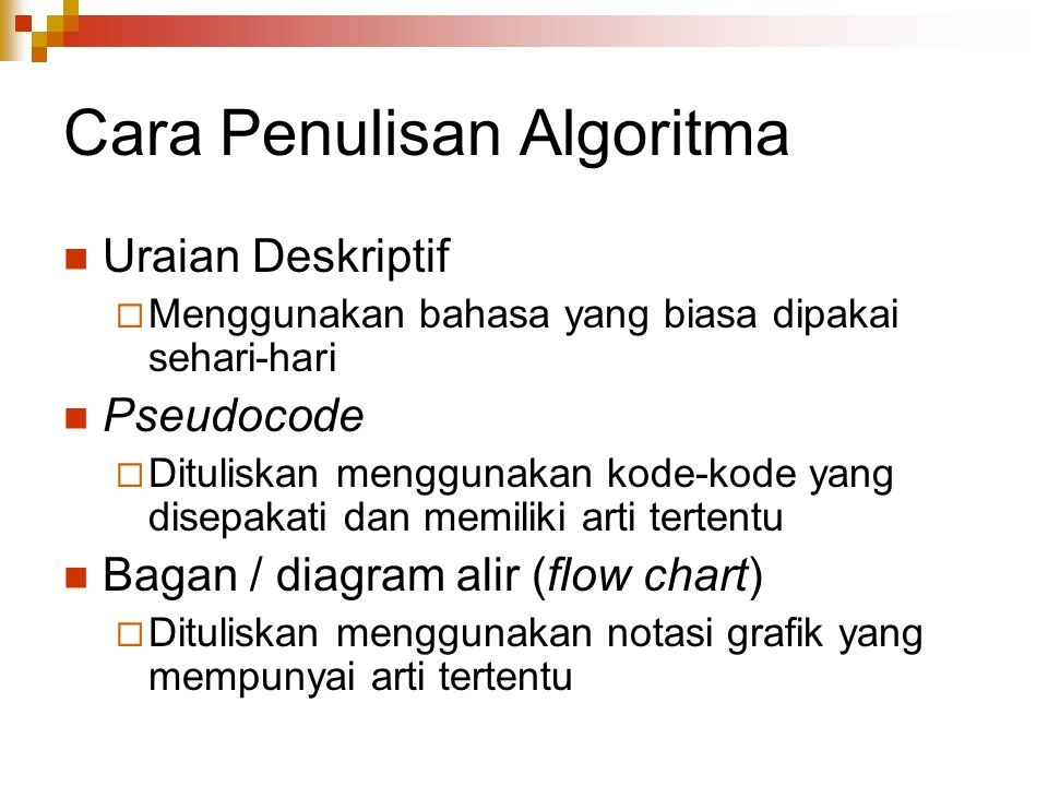 Cara Penulisan Algoritma