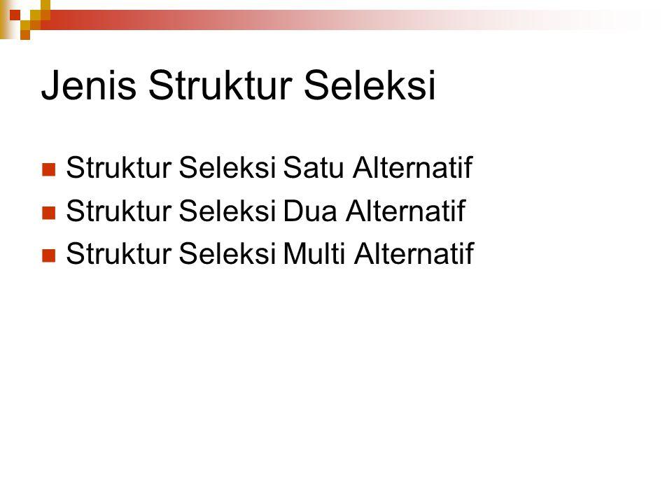 Jenis Struktur Seleksi