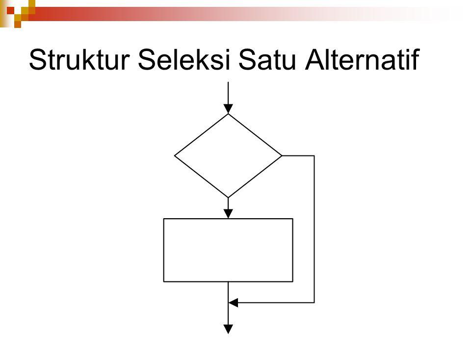 Struktur Seleksi Satu Alternatif