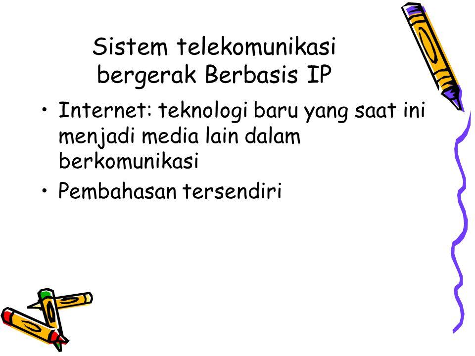 Sistem telekomunikasi bergerak Berbasis IP