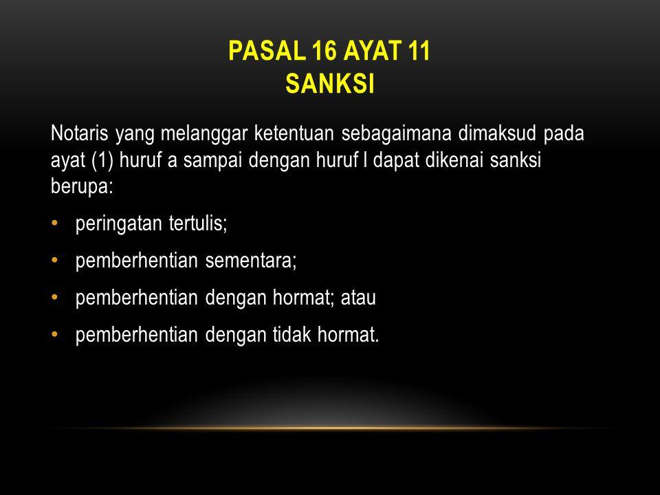 PASAL 16 ayat 11 SANKsi