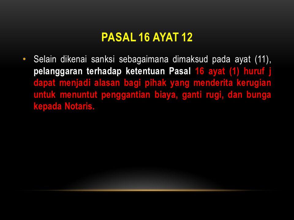 Pasal 16 ayat 12