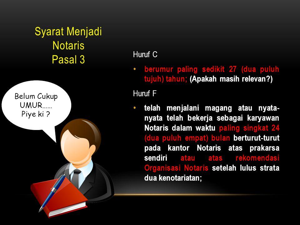 Syarat Menjadi Notaris Pasal 3