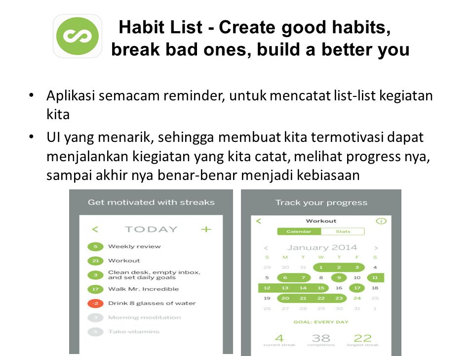 Habit List - Create good habits, break bad ones, build a better you
