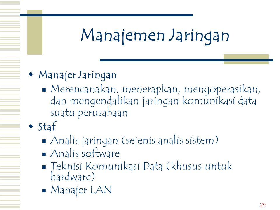 Manajemen Jaringan Manajer Jaringan
