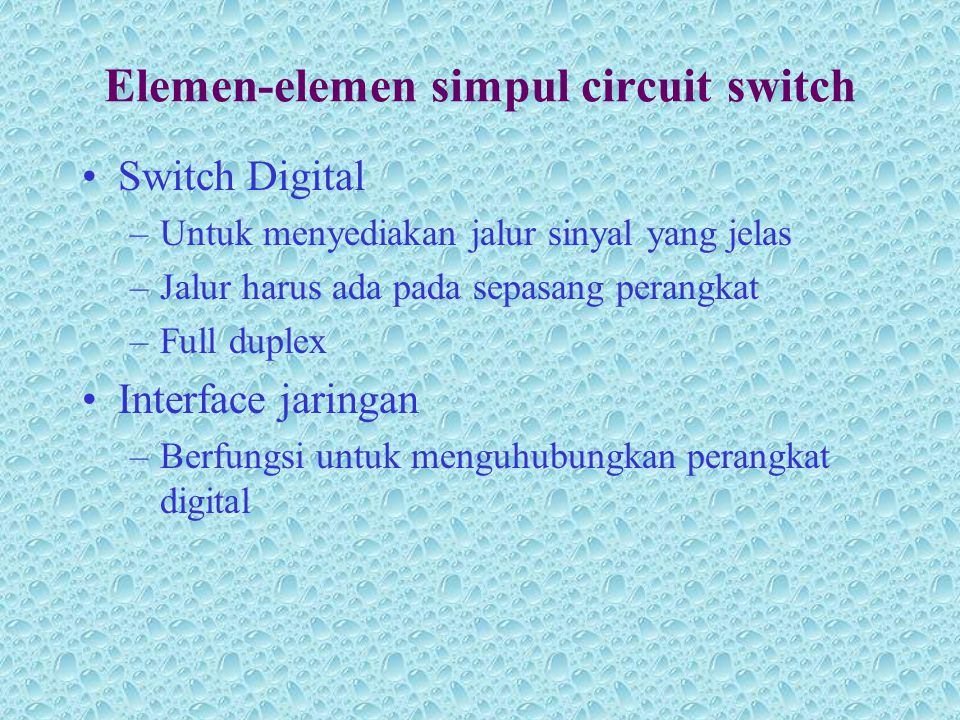Elemen-elemen simpul circuit switch