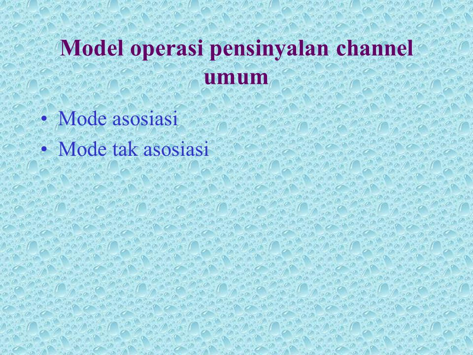 Model operasi pensinyalan channel umum