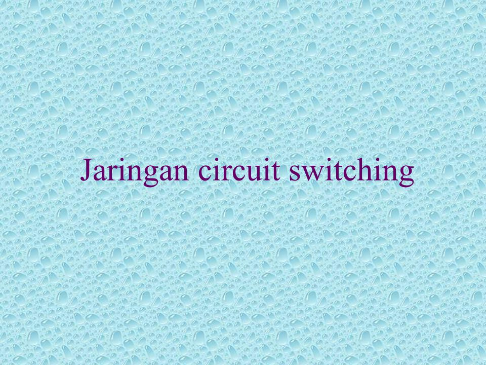 Jaringan circuit switching