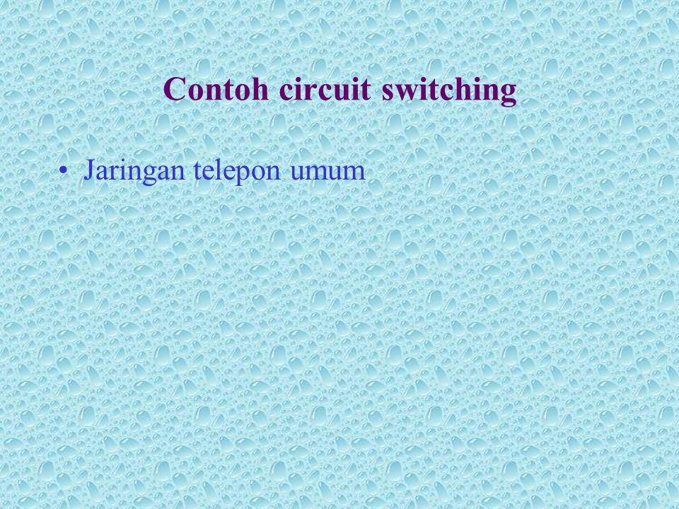 Contoh circuit switching