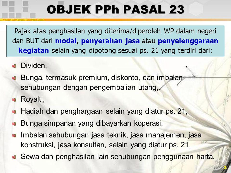 OBJEK PPh PASAL 23 Dividen,
