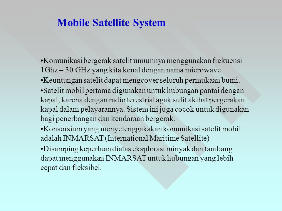 Mobile Satellite System