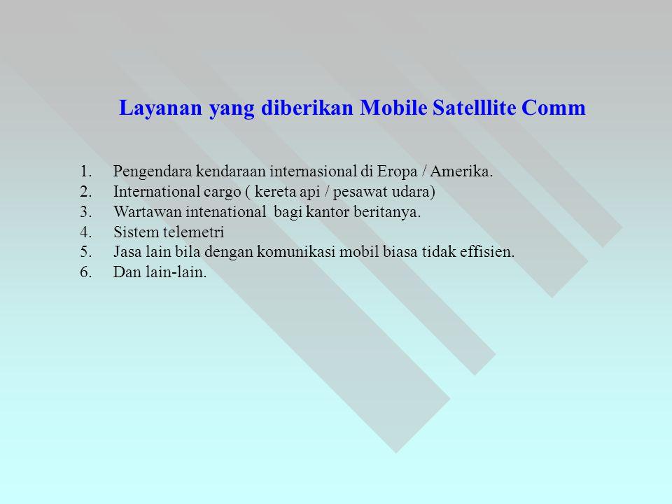 Layanan yang diberikan Mobile Satelllite Comm