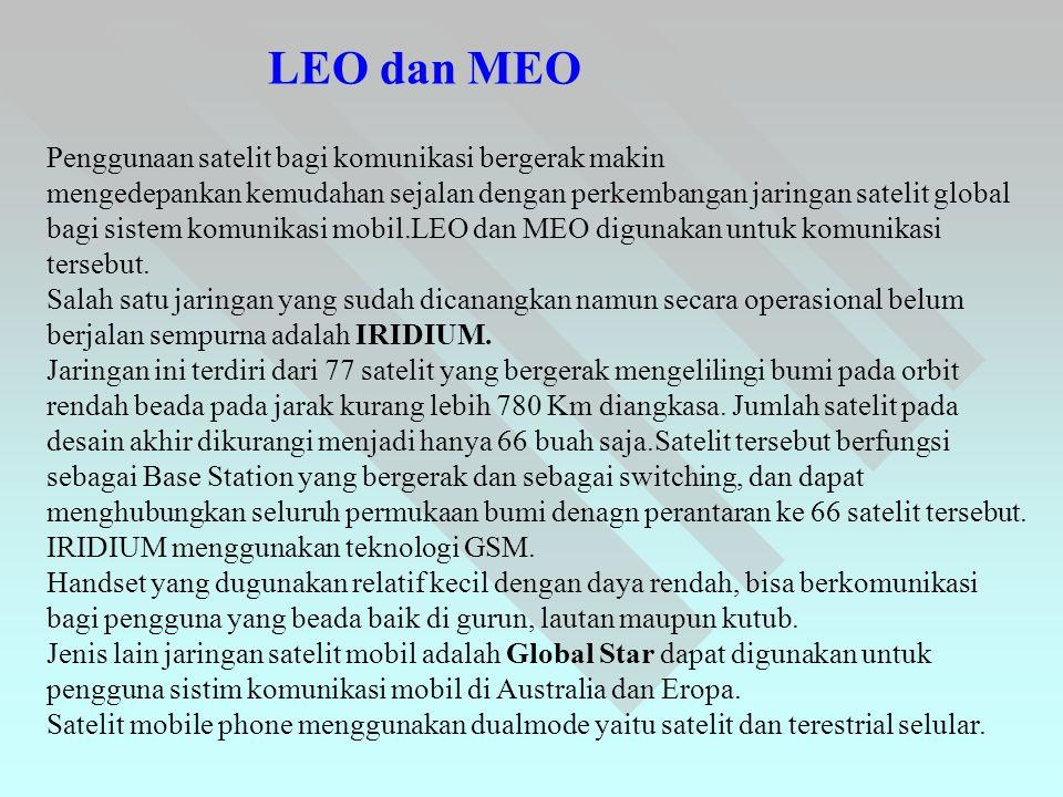 LEO dan MEO Penggunaan satelit bagi komunikasi bergerak makin