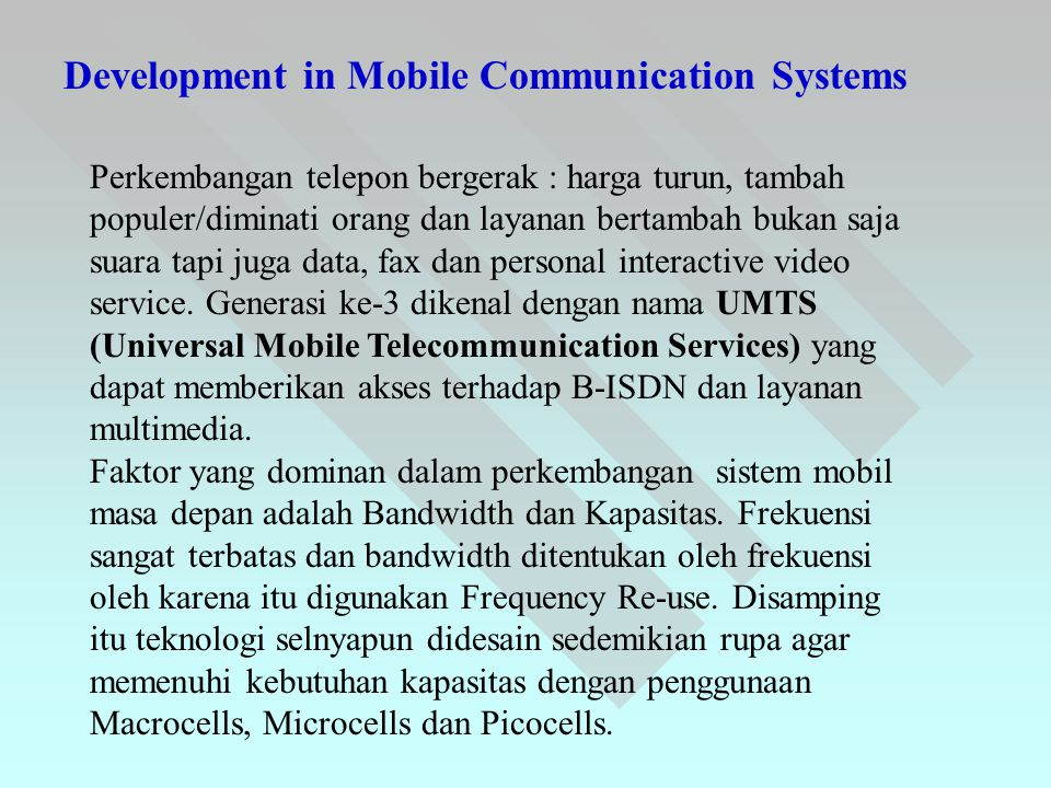 Development in Mobile Communication Systems