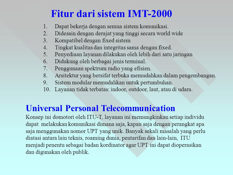 Fitur dari sistem IMT-2000 Universal Personal Telecommunication