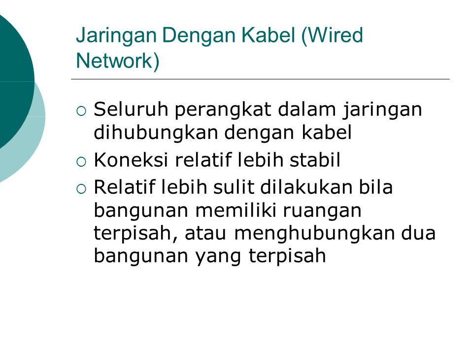 Jaringan Dengan Kabel (Wired Network)