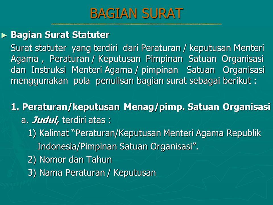 BAGIAN SURAT Bagian Surat Statuter