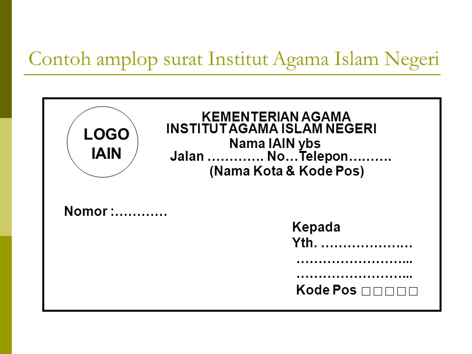 Contoh amplop surat Institut Agama Islam Negeri