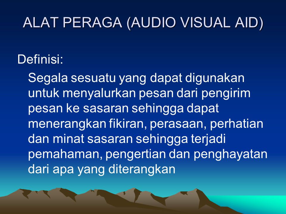 ALAT PERAGA (AUDIO VISUAL AID)