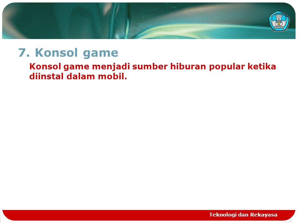 Konsol game Konsol game menjadi sumber hiburan popular ketika diinstal dalam mobil.