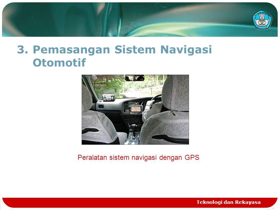 Pemasangan Sistem Navigasi Otomotif