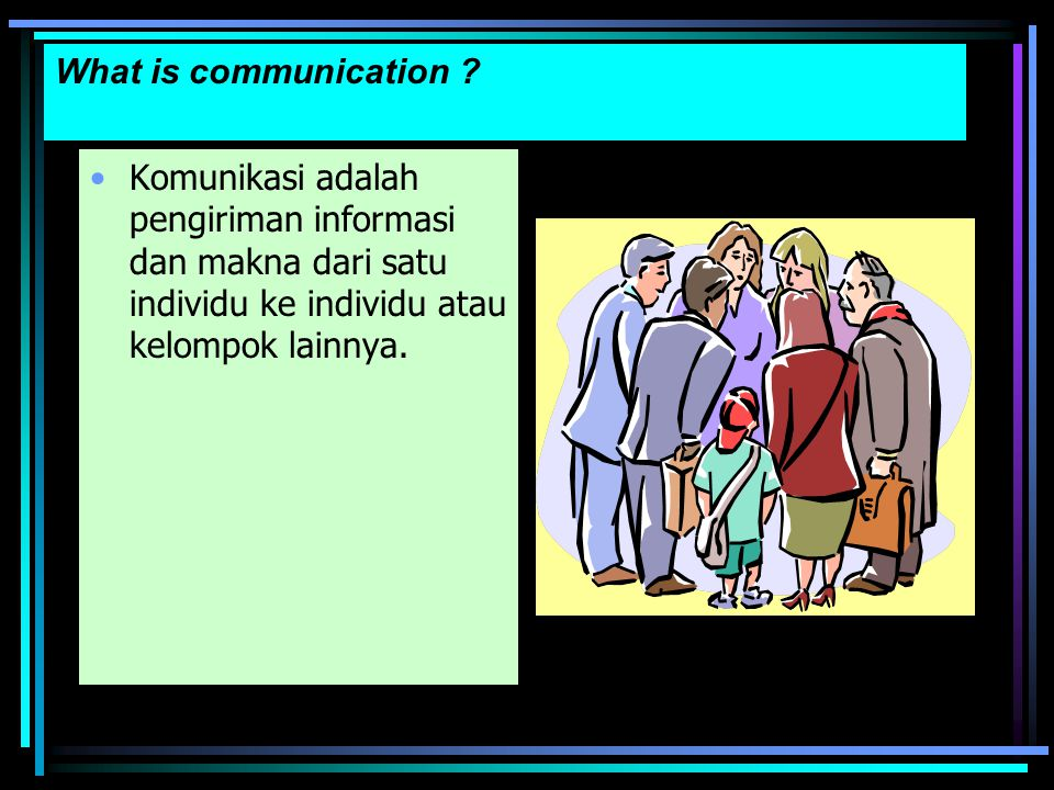 What is communication .