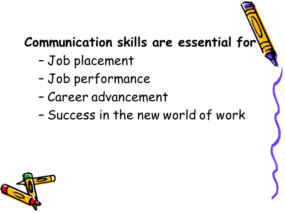 Communication skills are essential for