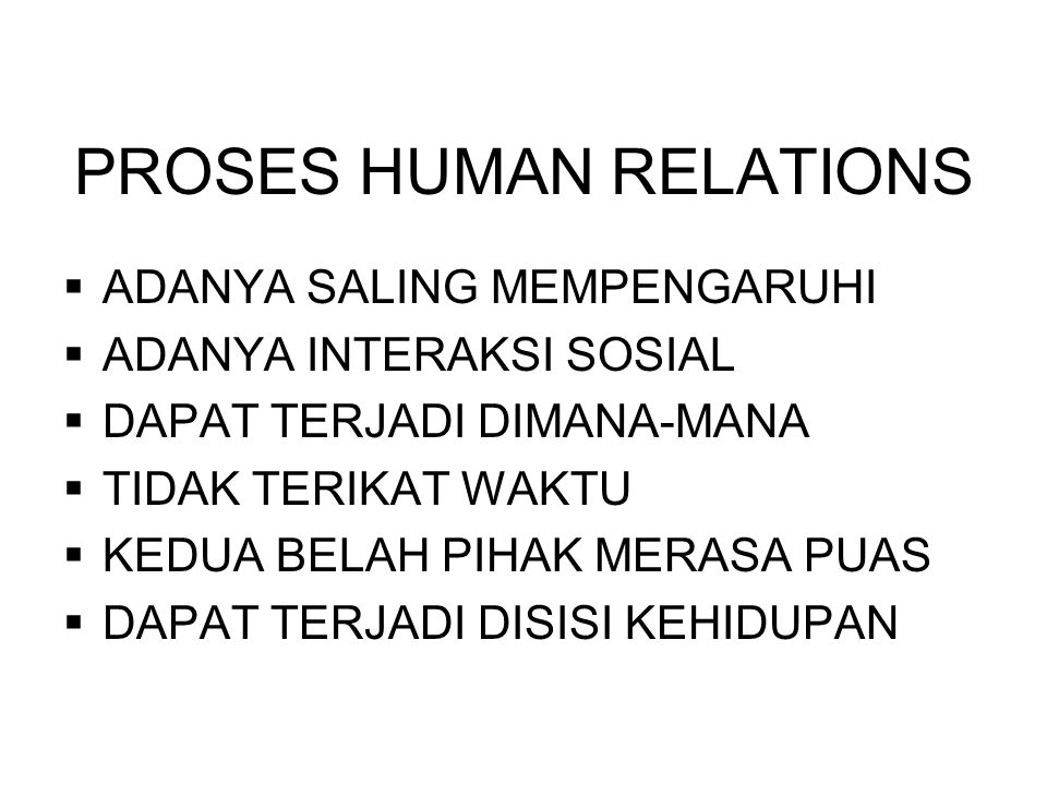 PROSES HUMAN RELATIONS