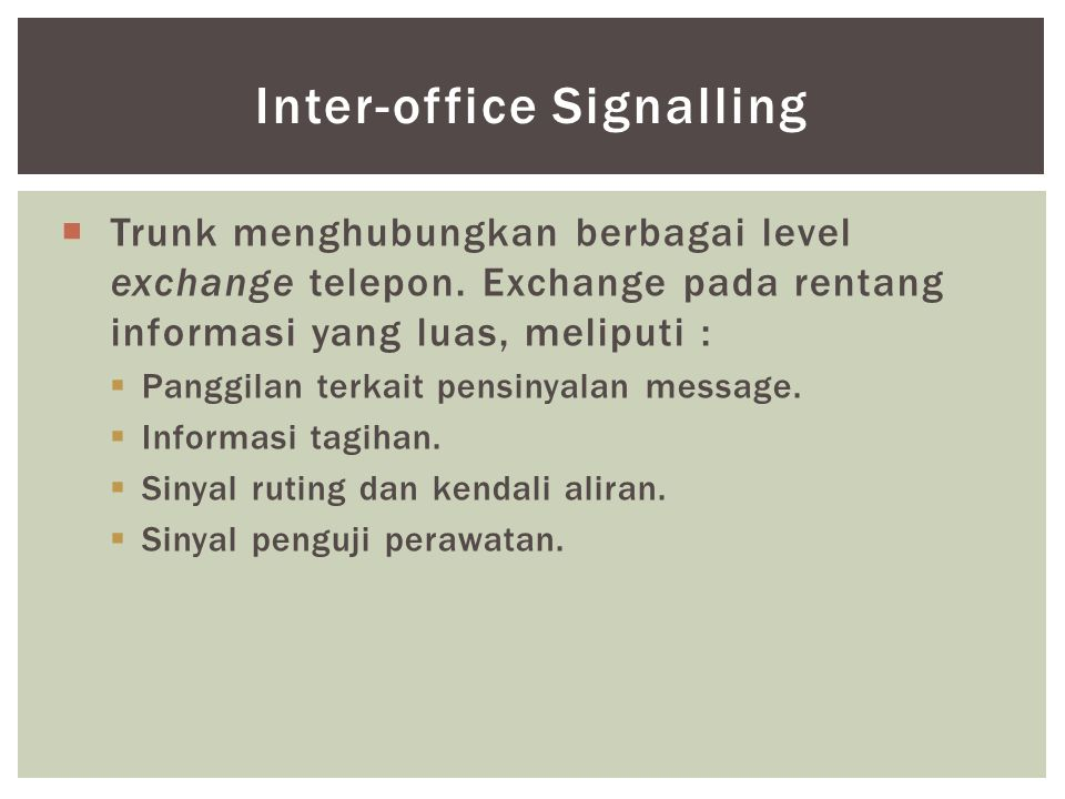 Inter-office Signalling
