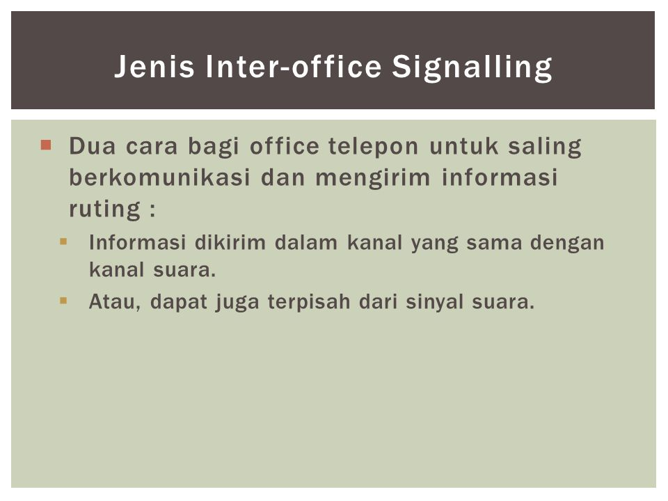 Jenis Inter-office Signalling