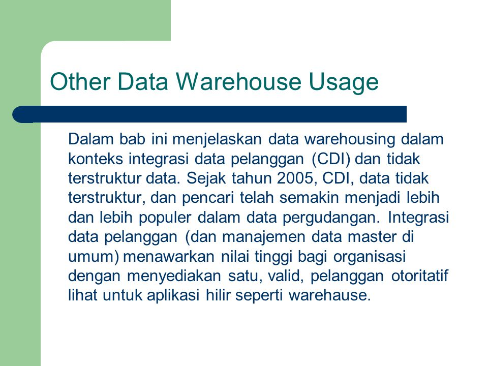 Other Data Warehouse Usage