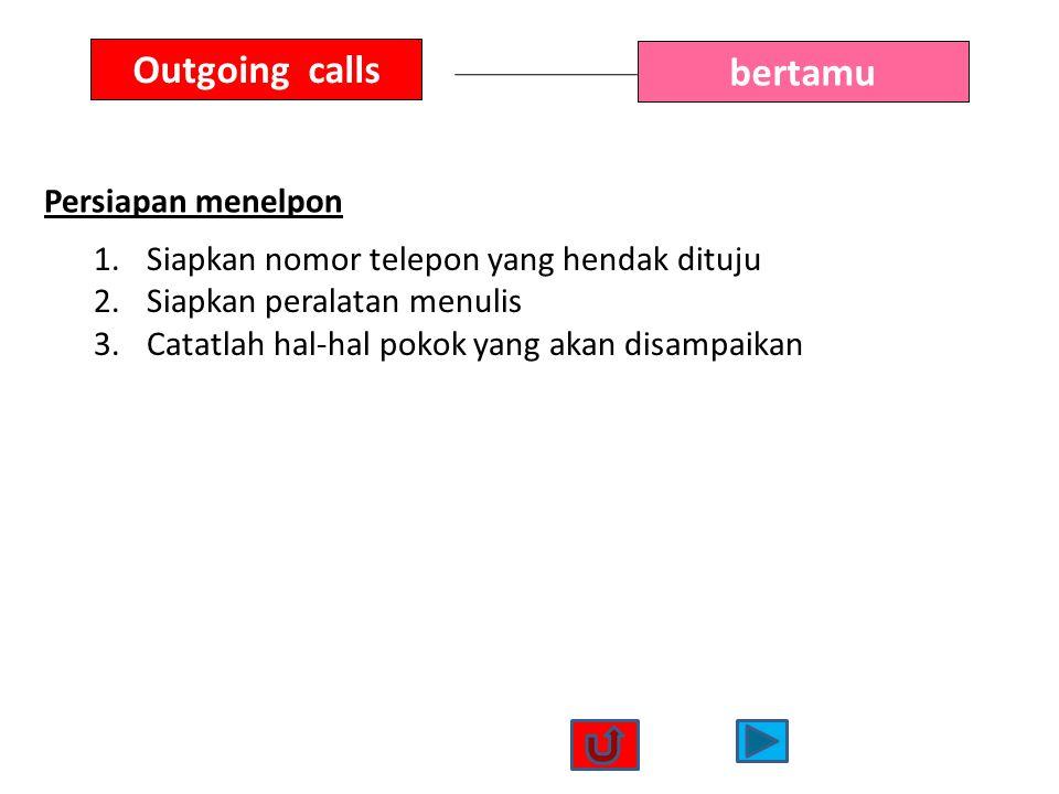 Outgoing calls bertamu